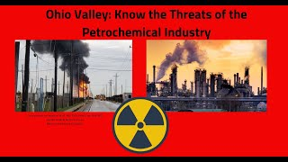 ABRIDGED: Ohio River Valley Petrochemical Build-out Risks and Harms Virtual Meeting 8/12/20