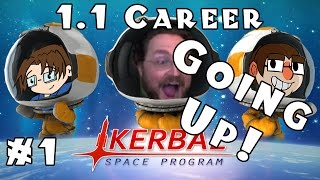 Kerbal Space Program - Version 1.1 - Career - Ep 1 [Exploding the Correct Way]