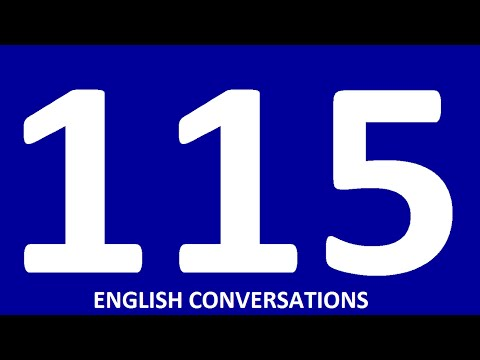 115 CONVERSATIONS English speaking practice Learn English conversation - intermediate, advanced