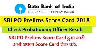 SBI PO Prelims Score Card 2018 Check Probationary Officer Result