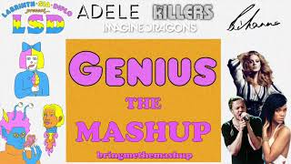 Genius The Mashup LSD, Adele, Rihanna, Imagine Dragons, The Killers.mp3