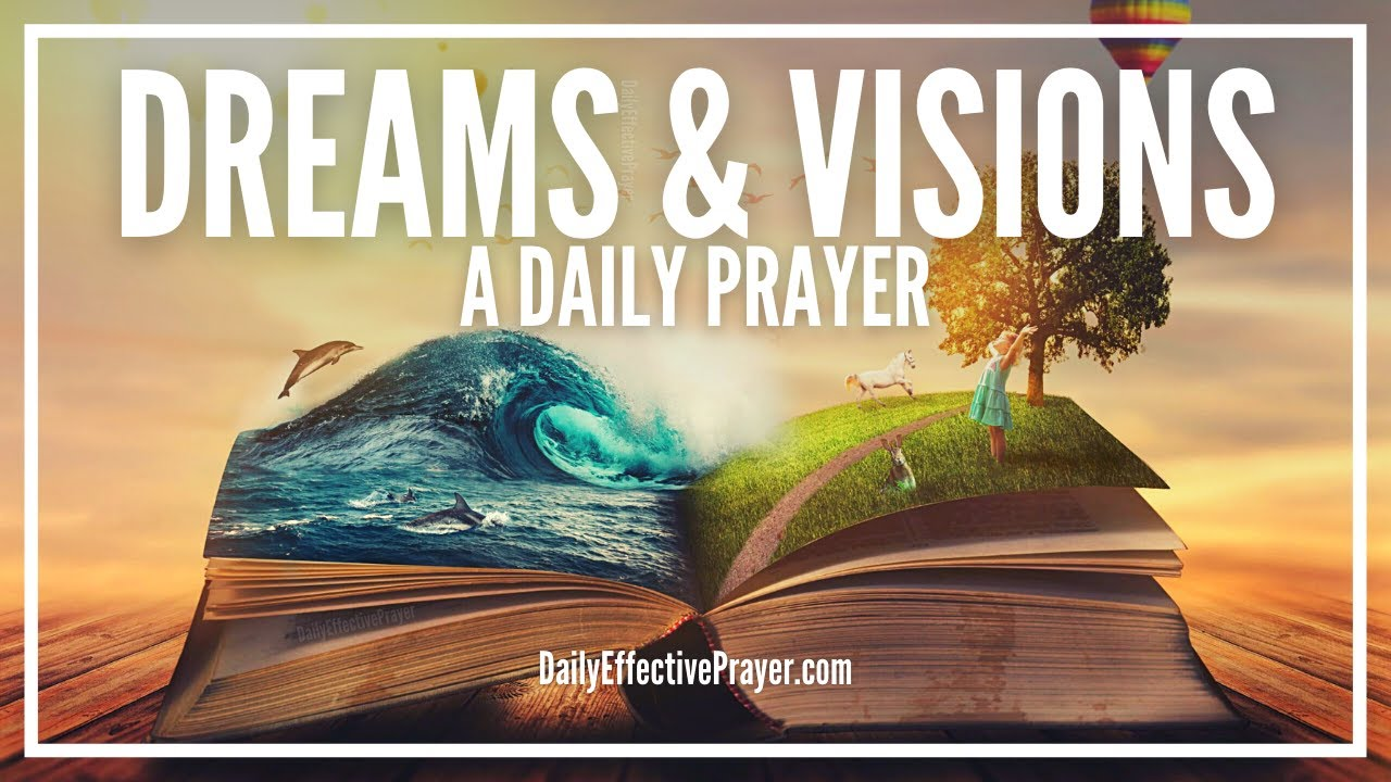 Prayer For Dreams and Visions   Prayers For Meaning Of Dream