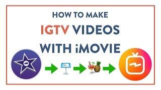 iMovie Vertical Videos  for IGTV