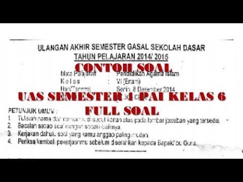 Soal Uas Pendidikan Agama Islam Kelas 6 Semester Full Soal Youtube