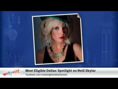 Most Eligible Dallas: Spotlight on Neill Skylar