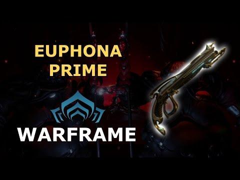 Warframe - Quick Look At Euphona Prime