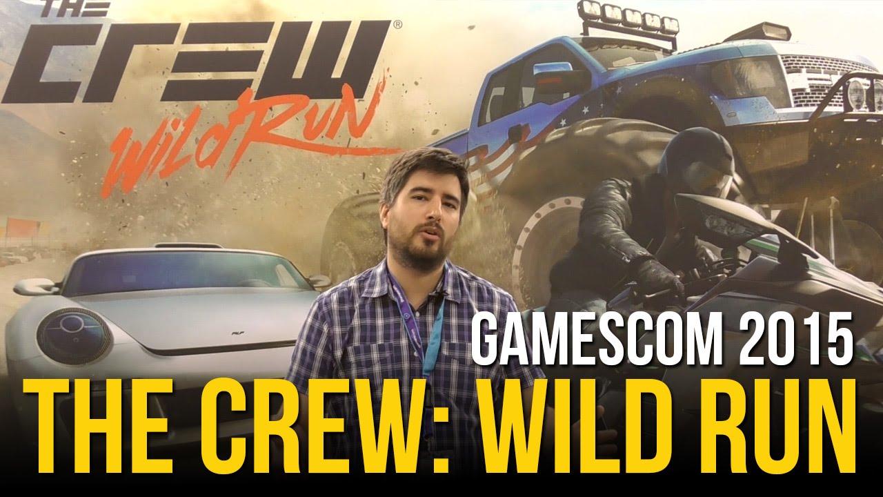 THE CREW: WILD RUN - Impresiones rápidas Gamescom 2015