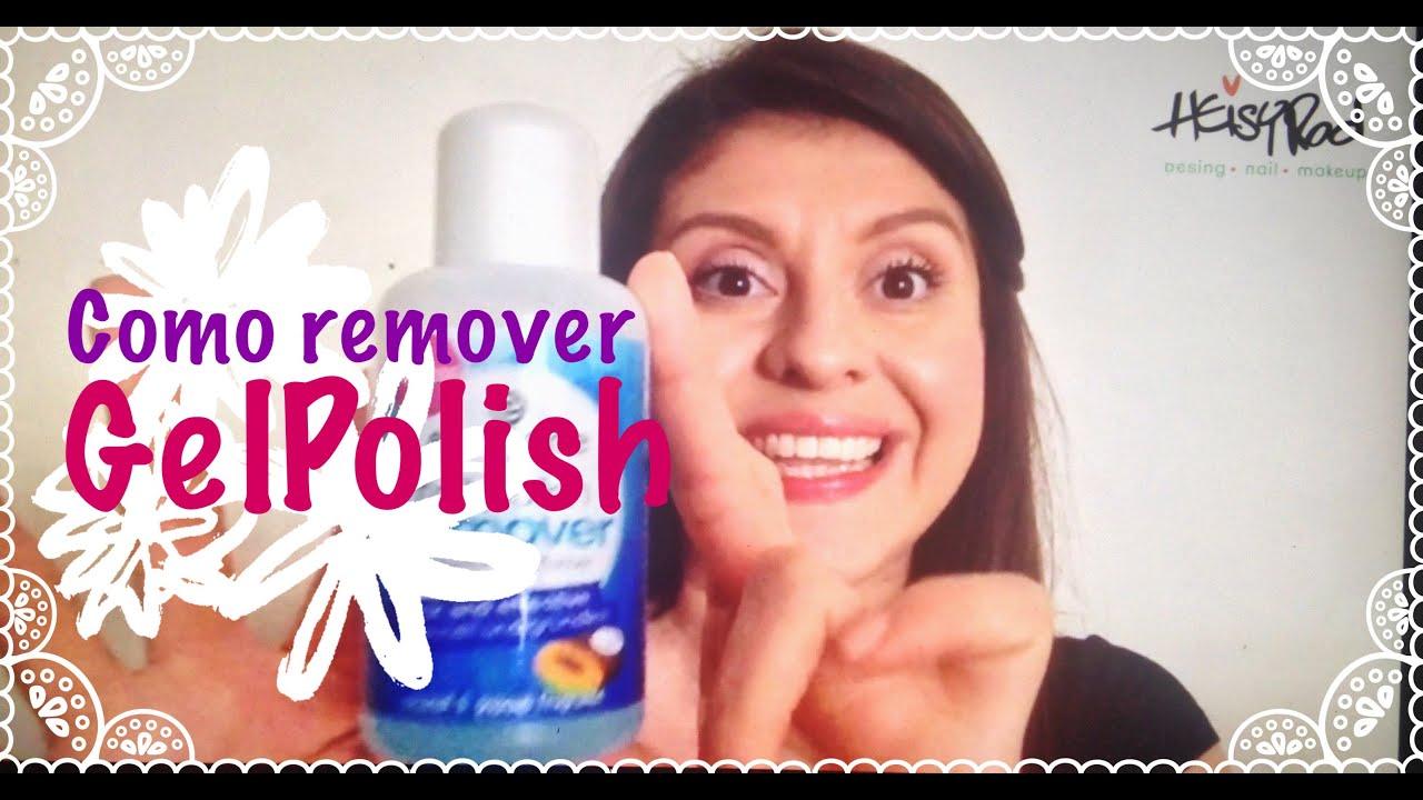 Como remover Gel Polish/ Pintura permanente de uñas ...