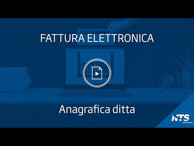 Fattura elettronica: tabelle - Anagrafica ditta