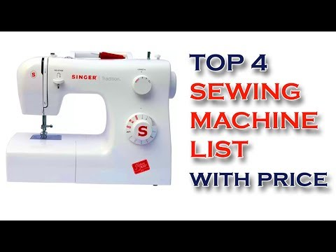 Top 4 Sewing Machine List With Price