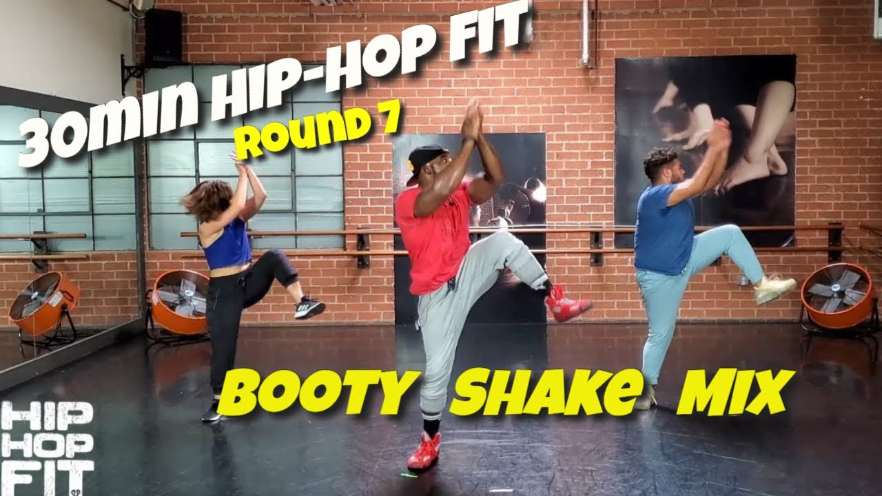 "30min Hip-Hop Fit Dance Workout Round 7 ""Booty Shake Mix"" 