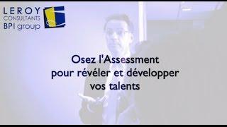 Présentation de l'Assessment chez Leroy Consultants, par Thierry Majorel