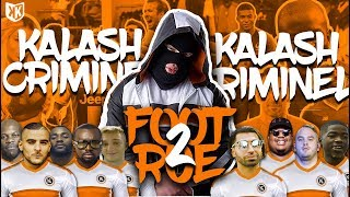 KALASH CRIMINEL - FOOT 2 RUE #1