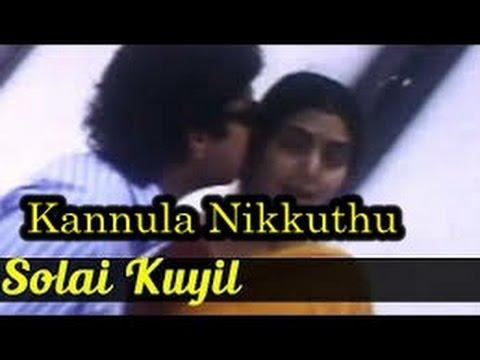 Kannula Nikkuthu Nenjula Sokkuthu Maane Song  HD - Solai Kuyil Movie   S P B Love Songs