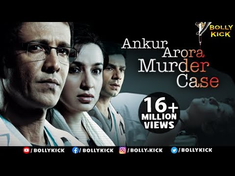 Ankur Arora Murder Case Full Movie | Hindi Movies 2017 Full