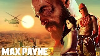 Max Payne 3 Game Movie (All Cutscenes) 1080p HD