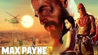 Max Payne 3 Game Movie (All Cutscenes) 1080p HD