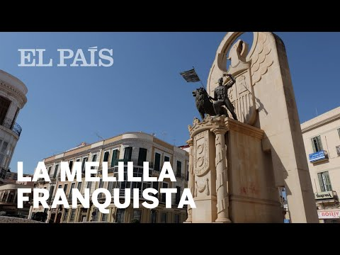 Los vestigios franquistas de Melilla | Vídeo
