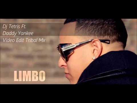 Dj Tetris Ft. Daddy Yankee - Limbo