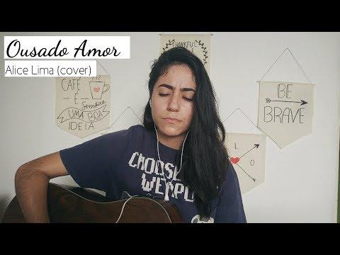OUSADO AMOR   Alice Lima (cover) Reckless love