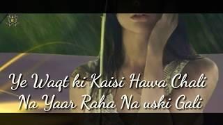😨Ye Waqt ki Kaisi 😦Hawa Chali 😔song WhatsApp 💕status👌 30 second👌