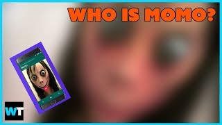Who Is MOMO And Why Are People FREAKING OUT About Her?!