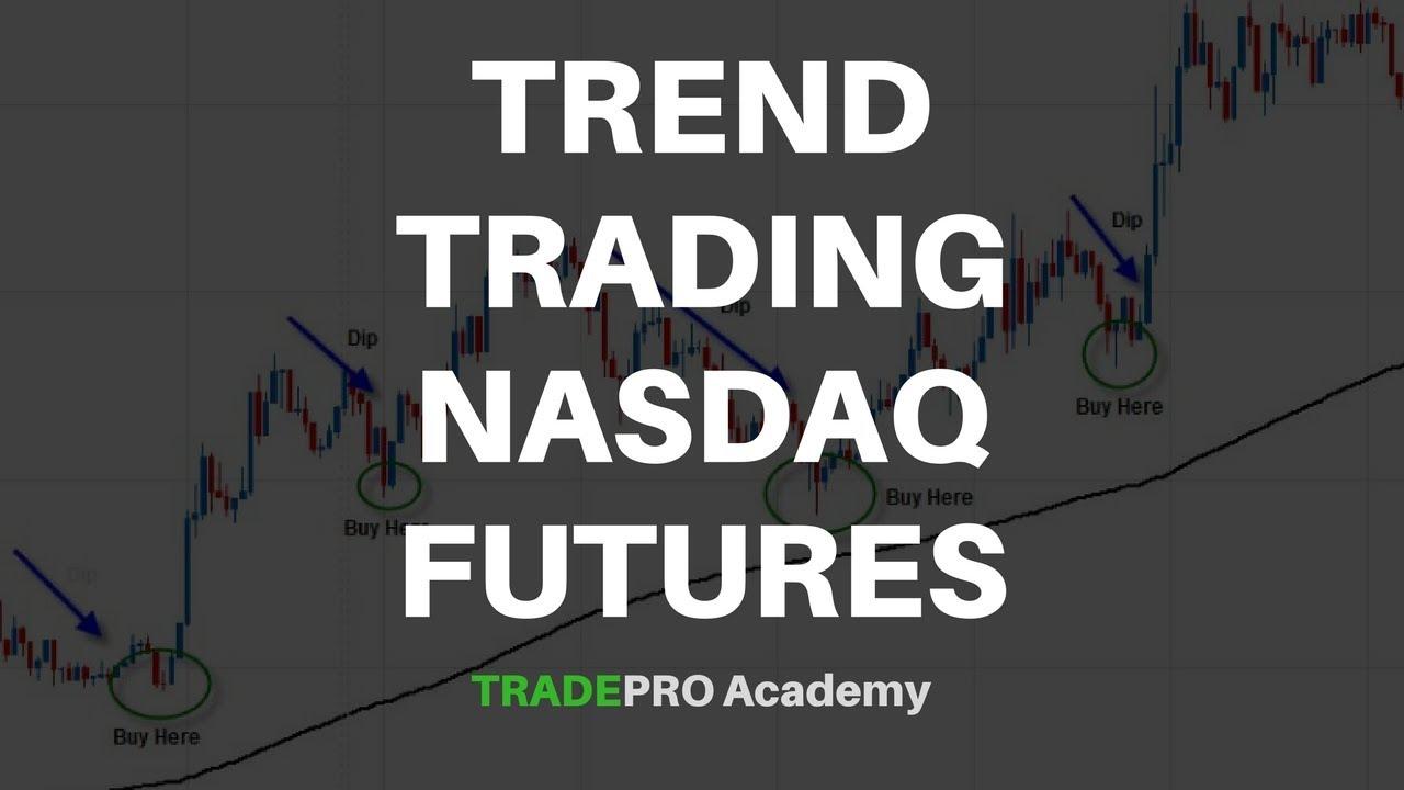 How to Trade Nasdaq Futures? | TRADE like a PRO