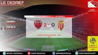 Le Débrief - Ligue 1 - J22 Dijon/Monaco (2-0)