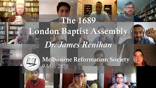 The 1689 London Baptist Assembly