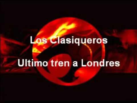 Los clasiqueros - Ultimo tren a londres