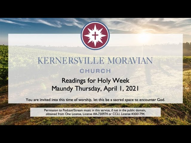 Maundy Thursday Communion and Readings