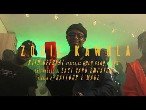 Kito Offbeat   Zorie Kawula Ft Gold Ganq, Aben