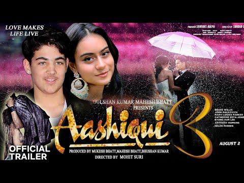 Download Aashiqui 3 movie official trailer Ajay Devgan daughter NyaSa Devgan &  Akshay Kumar son Aarav Kumar