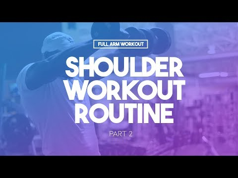 Full Arm Workout (Part ) | Shoulder Workout Routine