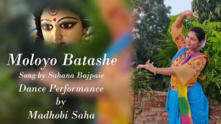 Moloyo Batashe || Sahana Bajpaie || Dance Video || Subho Sarodia 2020