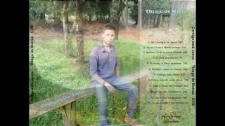 Hinos CCB - Thiago de Mattos - Comigo está Jesus! - CD completo  OFICIAL