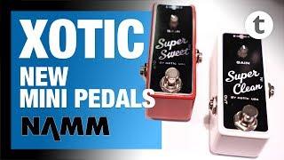 NAMM 2019 | New Xotic Super Clean Buffer & Booster, Guitars | Thomann