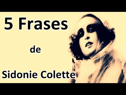 5 Frases de Sidonie Colette