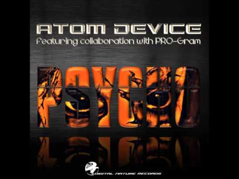 Atom Device - Psychotropic Effects [Psycho...