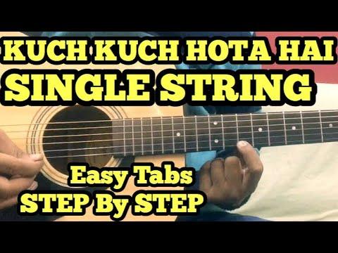 Kuch Kuch Hota Hai Guitar Tabs/Lead Lesson   SINGLE STRING   Theme   FuZaiL Xiddiqui