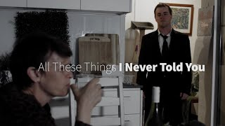 All These Things I Never Told You | Short Scene