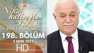 Nihat Hatipoğlu ile Dosta Doğru - 5 Ekim 2017