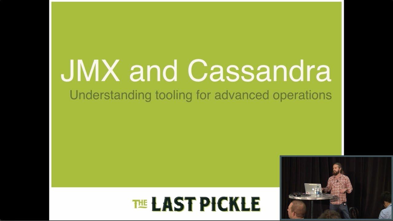 Advanced Cassandra Operations via JMX (Nate McCall, The Last Pickle) | C*  Summit 2016