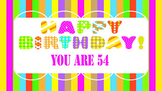 54 Years Old Birthday Song Wishes