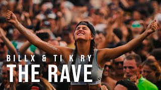 Billx & Ti K Ry - The Rave (Official video)