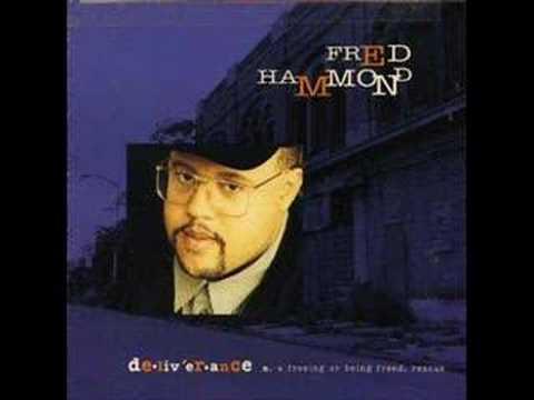 Fred Hammond - Unconditional
