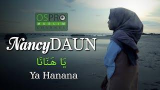 Ya Hanana - NancyDAUN | Video Lirik