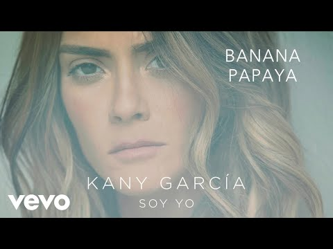 Kany García - Banana Papaya (Audio) ft. Residente