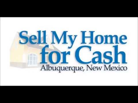 Sell My Home For Cash Albuquerque, New Mexico