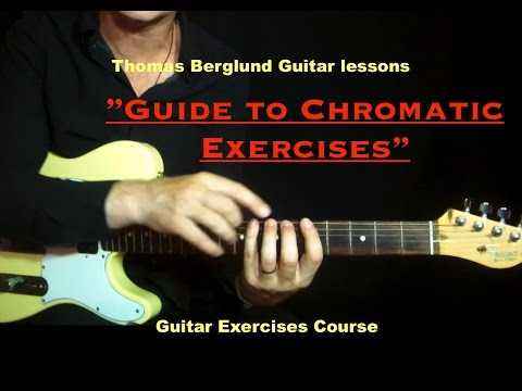 Guide to chromatic exercises - Guitar exercises course - Guitar lessons